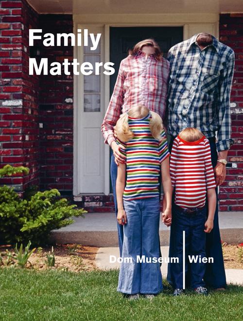 Buchcover: Family Matters Ausstellungskatalog
